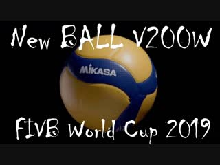 New BALL V200W FIVB World Cup 2019