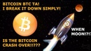 BITCOIN BTC TA I BREAK IT DOWN SIMPLY IS THE BITCOIN CRASH OVER WHEN MOON