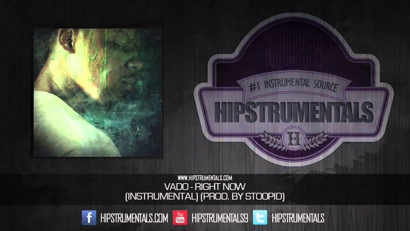 Vado - Right Now [Instrumental] (Prod. By Stoopid) DOWNLOAD LINK