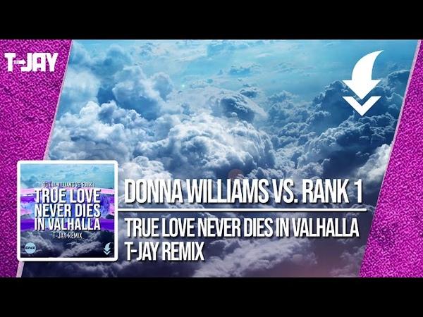 DONNA WILLIAMS VS. RANK 1 - TRUE LOVE NEVER DIES IN VALHALLA / FREE DOWNLOAD!