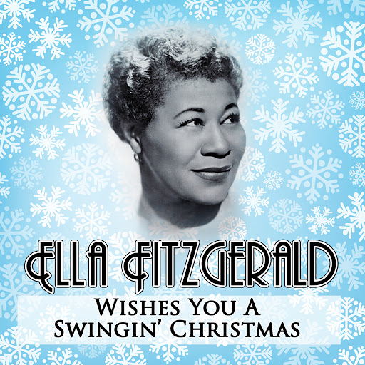 Ella Fitzgerald альбом Ella Wishes You a Swingin' Christmas