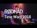 Rødhåd – Time Warp 2018 (Full Set HiRes) – ARTE Concert