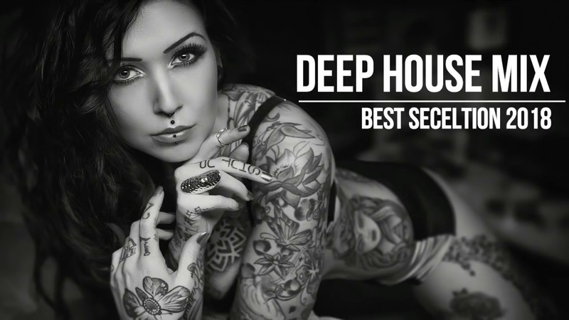 The Summer Hits 2018 Best Hits and Selection of Deep House Summer mix 2018 by DJ Deepest AMHouse