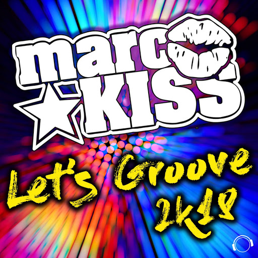 Marc Kiss альбом Let's Groove 2k18