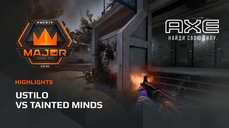 USTILO vs Tainted Minds, Asia Minor – FACEIT Major 2018