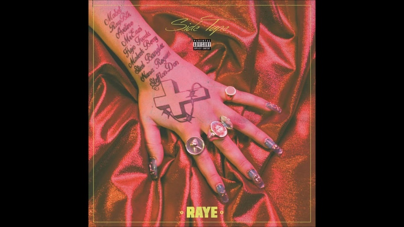 RAYE - Side Tape (Full MixTape)