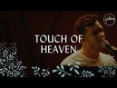 Touch Of Heaven Hillsong Worship