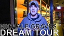 Michale Graves (ex- Misfits) - DREAM TOUR Ep. 633