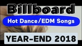 Billboard Top 100 Best DanceElectronicEDM Songs Of 2018 (Year-End Chart)