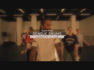 Dengue Drums — Superficie | Choreography by Lil Jazz