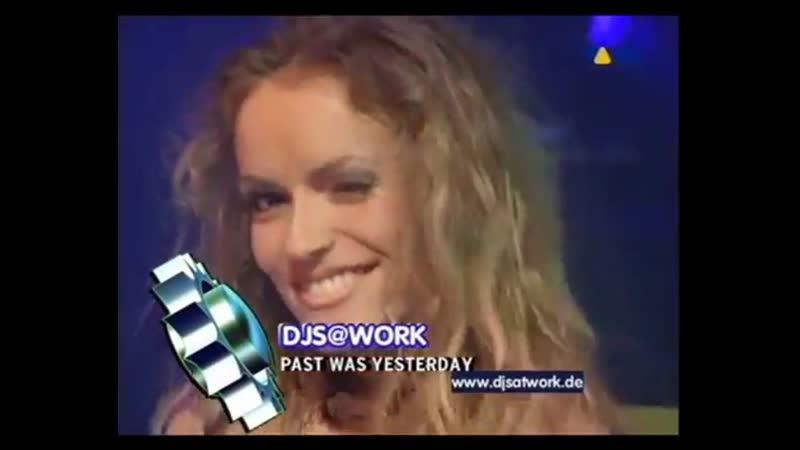 DJ'S @ Work - Past Was Yesterday (Live @ VIVA Club Rotation)