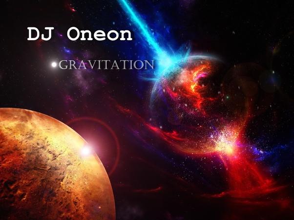 DJ Oneon - Gravitation (Original Mix)