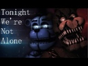 FNAFSFM Tonight Were Not Alone COLLAB - by Ben Schuller