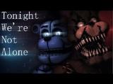 [FNAF|SFM] Tonight Were Not Alone COLLAB - by Ben Schuller
