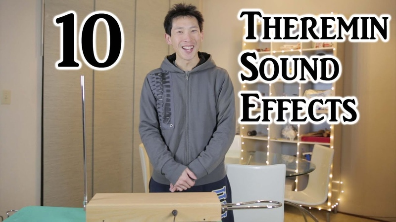 10 Sound Effects on the Theremin