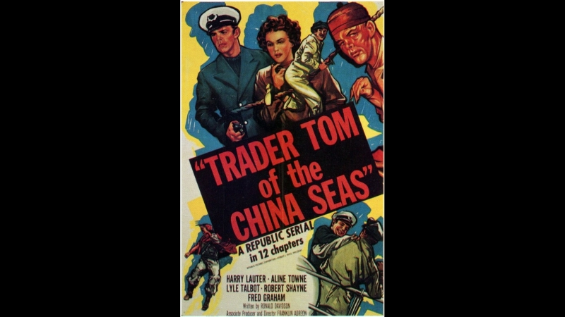 Trader Tom of the China Seas (1954) Chapter 4