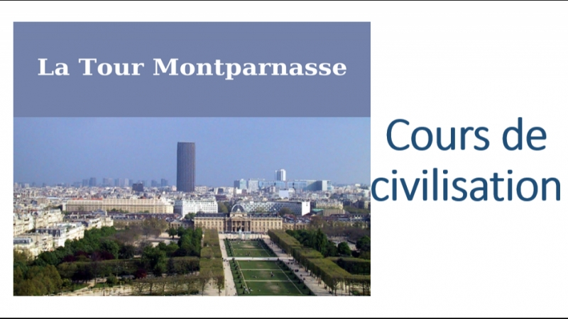 Cours de civilisation 2 Tour Montparnasse