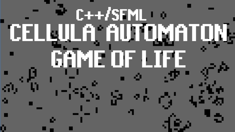 Coding Conway's Game of Life Cellular Automaton in C SFML