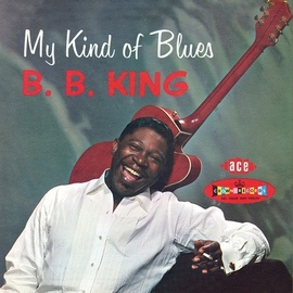 B.B. King альбом My Kind Of Blues - The Crown Series Vol 1
