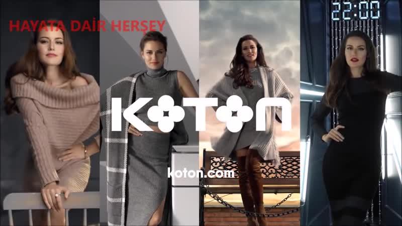 Koton Reklamı Fahriye Evcen Sımsıkı 7_24 Triko Moda