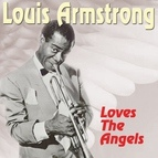 Louis Armstrong альбом Loves The Angels