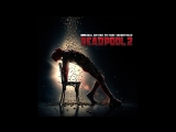 Deadpool 2 Soundtrack Air Supply - Im all out of love