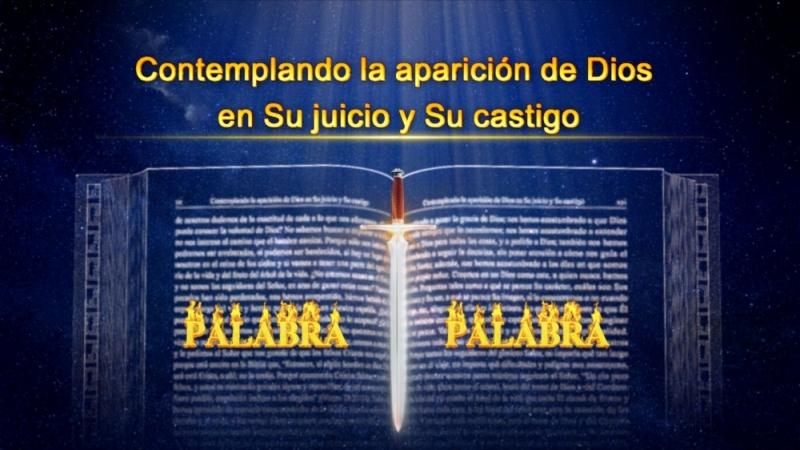 Dios te habla | Contemplando la aparición de Dios en Su juicio y Su castigo