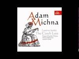 Adam V. Michna of Otradovice (1600-1676) The Czech Lute
