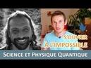 S'ouvrir à l'invisible - physique quantique et science