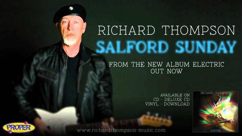 Richard Thompson Salford Sunday