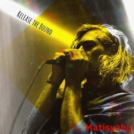 Matisyahu альбом Release the Bound