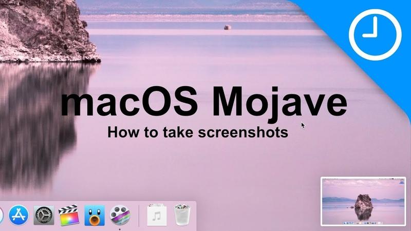 MacOS Mojave How to take screenshots