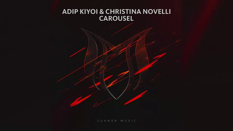 Adip Kiyoi Christina Novelli - Carousel (Extended Mix)