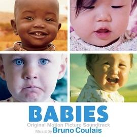 Bruno Coulais альбом Babies (Original Motion Picture Soundtrack)