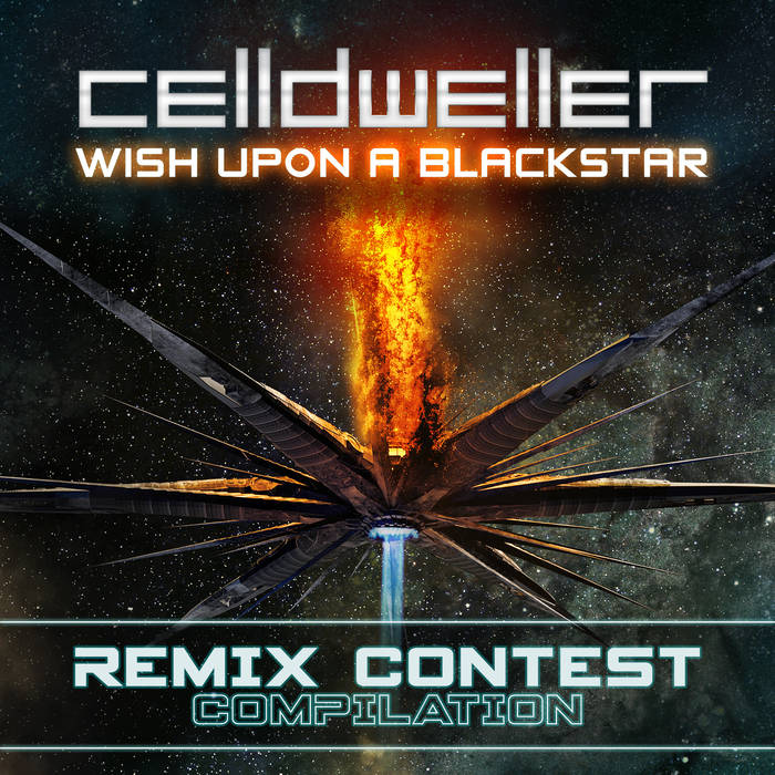 Celldweller - Wish Upon a Blackstar (Remix Contest Compilation)