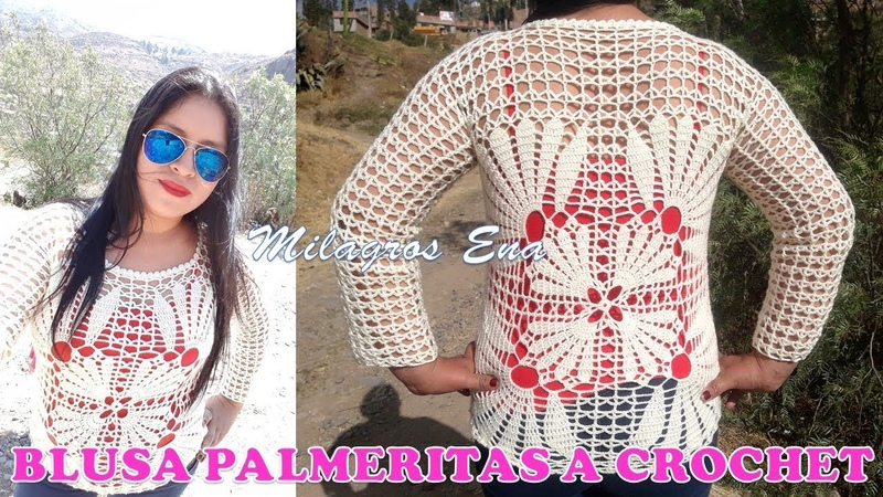 Blusa PALMERITAS PARTE 2 tejido a crochet paso a paso en diferentes tallas MILAGROS ENA