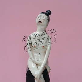 Keaton Henson альбом Birthdays (Deluxe)