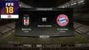 FIFA 18 - ПРОГНОЗ│1/8 ЛИГА ЧЕМПИОНОВ 2018│БЕШИКТАШ - БАВАРИЯ /Besiktas - Bayern/