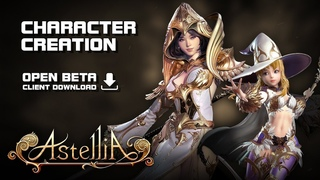 Astellia - Character Creation - Open Beta Client Download - PC - F2P - KR