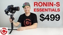 DJI Ronin-S ESSENTIALS KIT: Essentials vs Standard - Which one should you buy?