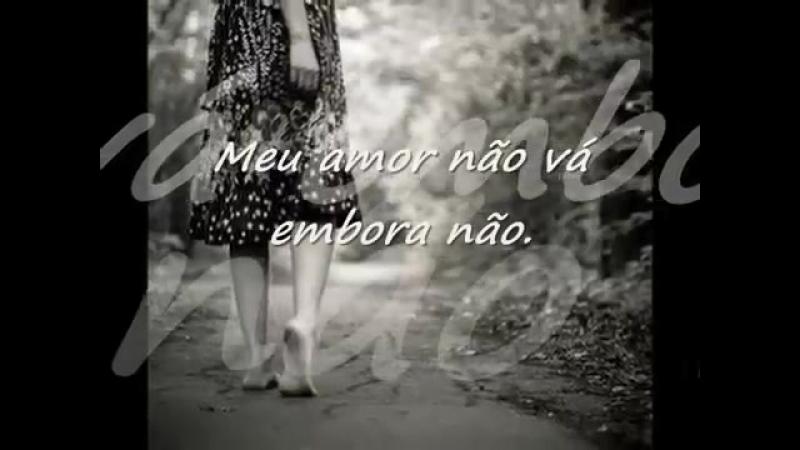 Beto Barbosa- Meu Amor Nâo Vai Embora Não