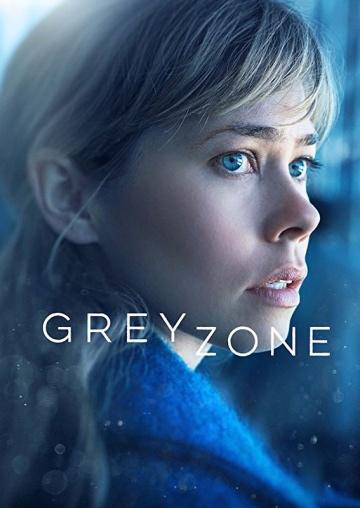 Серая зона (сериал 2018 – ...) Greyzone смотреть онлайн