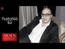 Arsen Hayrapetyan - Urishinn es