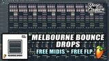 MELBOURNE BOUNCE DROPS - FREE MELODIES DROPS + FREE FLP