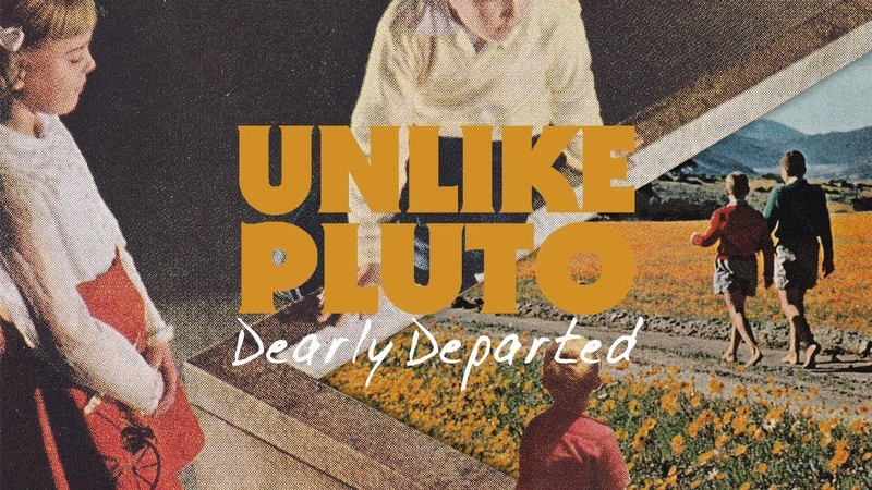 Unlike Pluto Dearly Departed Official Lyric Video