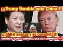 Sáb 18/05/19 Trump le teme a China, AMLO se consolida y contagia a Argentina y a Chile