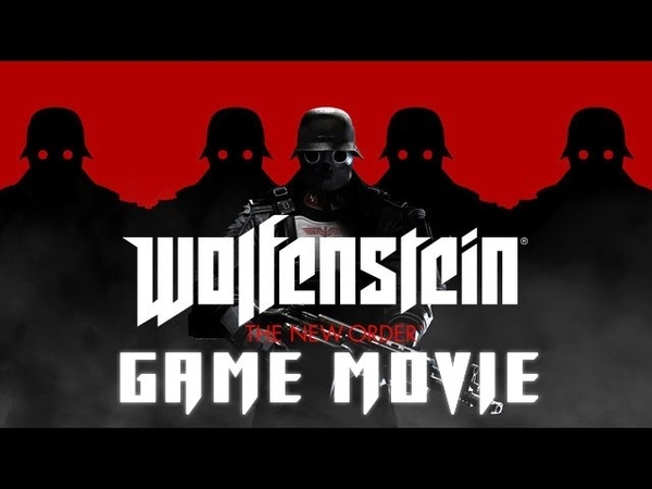 Wolfenstein: The New Order All Cutscenes (Game Movie) 1080p HD
