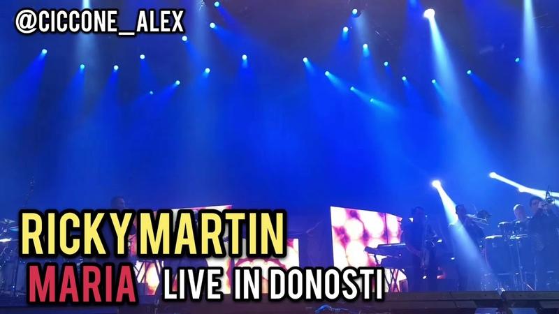 RICKY MARTIN - MARIA LIVE IN DINOSTI - SPAIN TOUR 2018