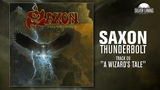 Saxon - A Wizard's Tale (Official Track)