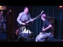 Adrian Belew and Tony Levin w Les Paul Trio At iridium (9_⁄26_⁄11)